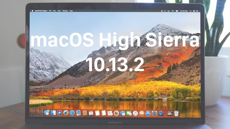 apple releases macos high sierra 10 13 2 with compatibility improvements for third party usb audio devices