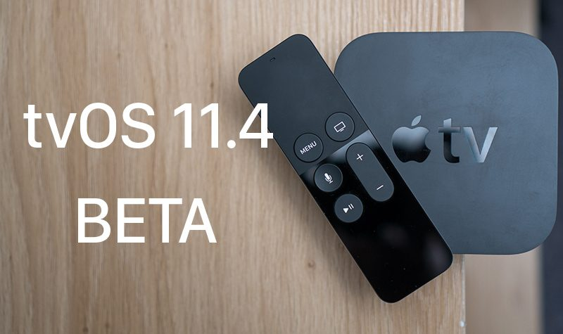 apple seeds second beta of tvos 11 4 to developers update public beta available