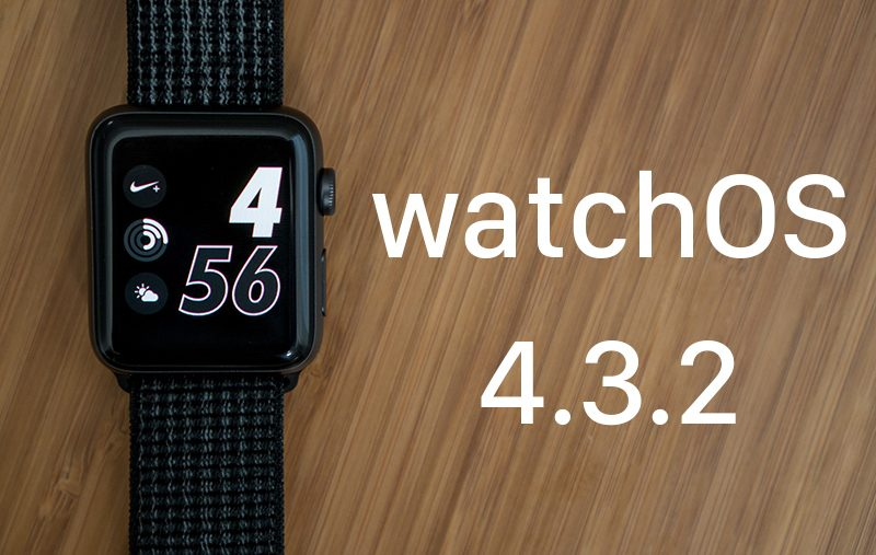 apple releases new watchos 4 3 2 software for apple watch