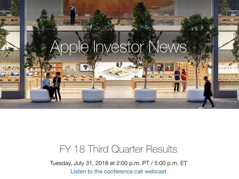 apple to announce third quarter 2018 earnings results on july 31