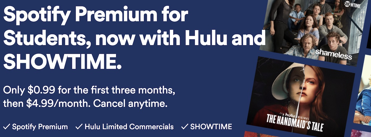 spotify and hulu update student deal to include showtime all bundled for. Black Bedroom Furniture Sets. Home Design Ideas