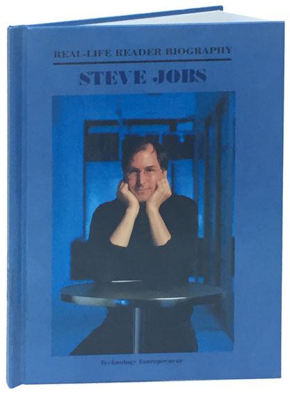 Steve Jobs: A Real-Life Reader Biography