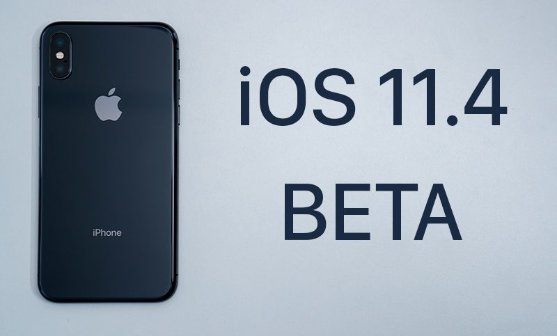 iOS 11.4 beta 5 for iPhone and iPad now Available