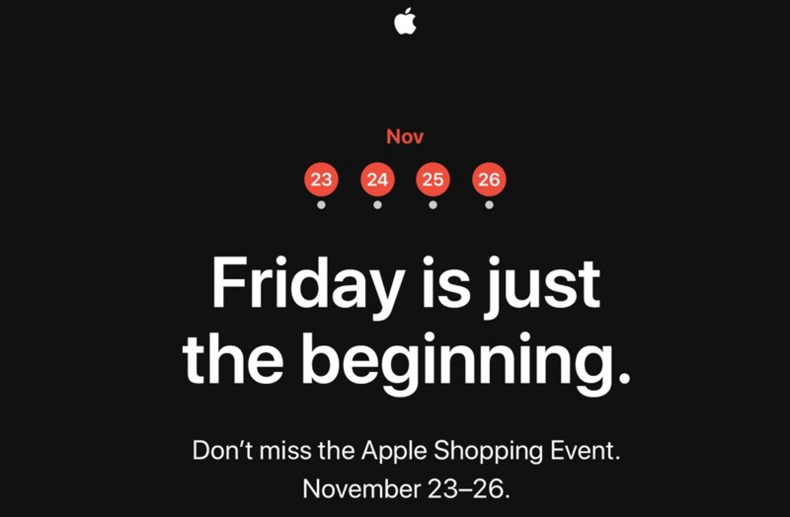 "The ""Friday is just beginning. Don't miss the Apple Shopping Event from November 23-26"" is set on a black background."