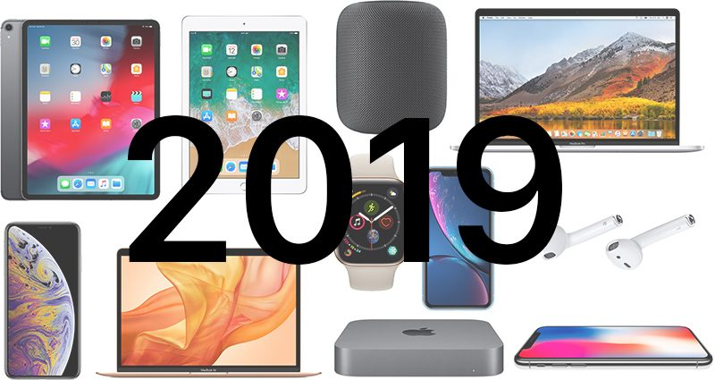 New Apple Products 2019 Apple's 2019 Event Plans: New Products and Software Coming in