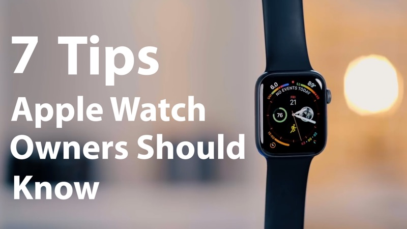 macrumors.com - Seven Useful Tips Every Apple Watch Owner Should Know